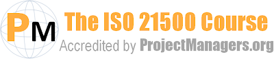 The ISO 21500 Course - Accredited by ProjectManagers.Org