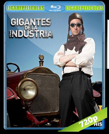 Gigantes+de+la+Industria+BRRip+720p+Espa%C3%B1ol+Latino+PL Gigantes de la Industria BRRip 720p Español Latino