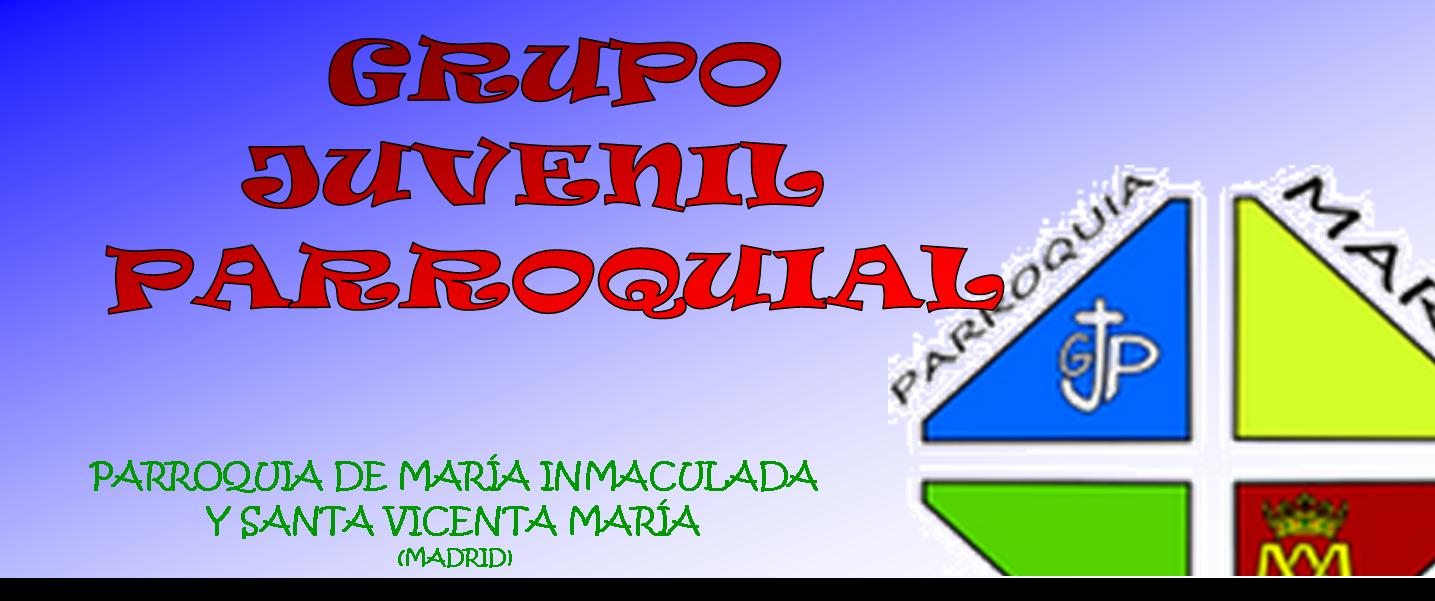 PARROQUIA DE MARÍA INMACULADA                                           JÓVENES