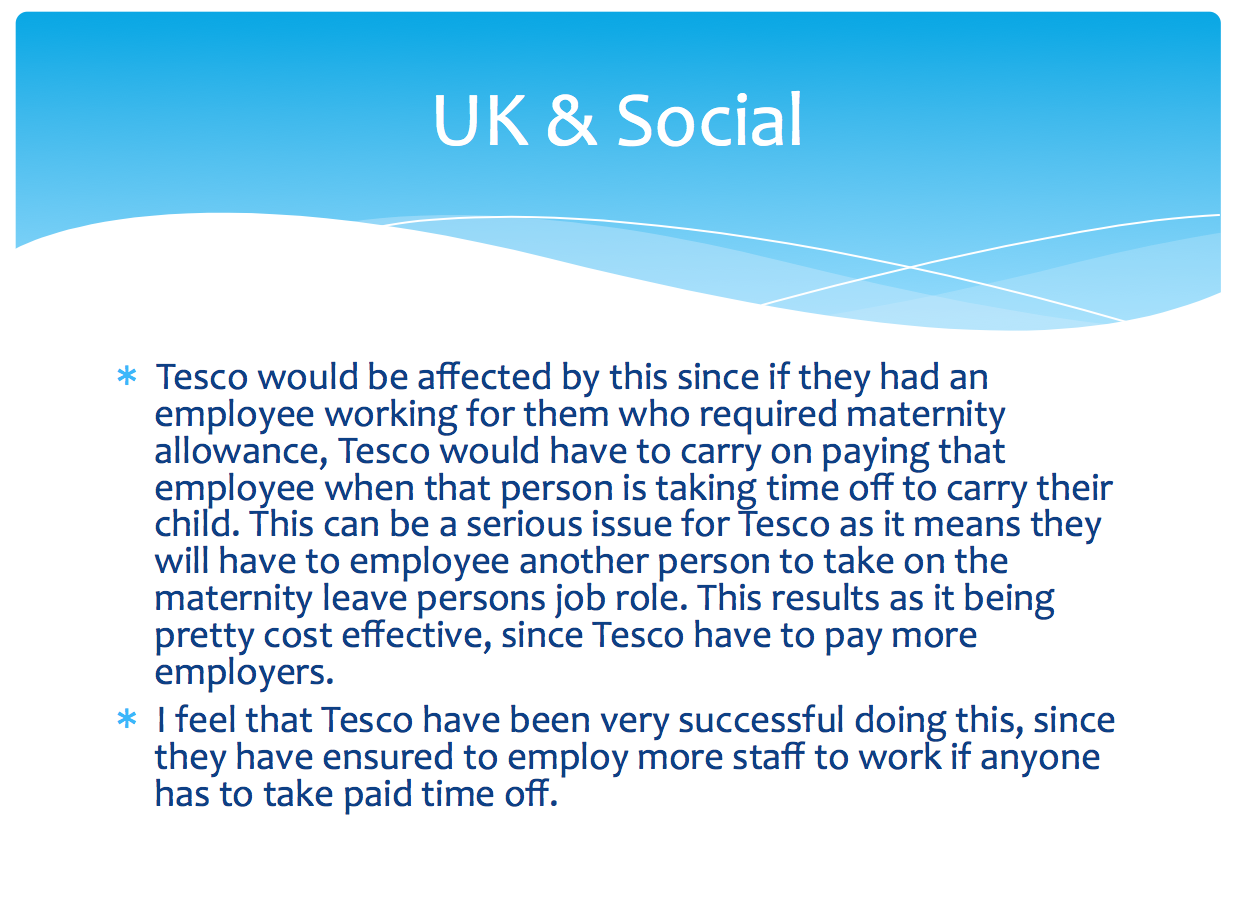 legal factors affecting tesco The impact of a certain external factor may have more severe consequences for a  particular division or department and the pestle technique can help clarify.