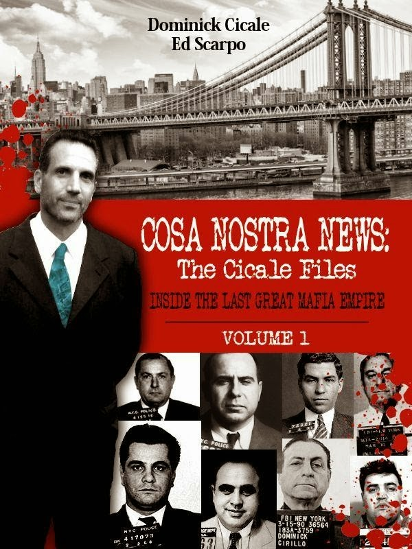 Cosa Nostra News's 1st Ebook; 70 pages