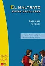 http://213.0.8.18/portal/Educantabria/RECURSOS/Materiales/Biblinter/D-MenorMAdrid__el_maltrato_entre_escolares__jovenes.pdf