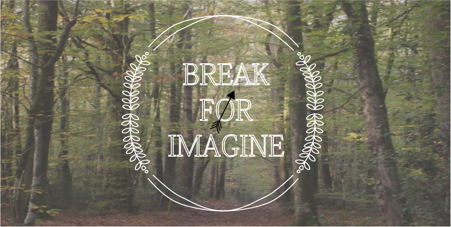Break For Imagine