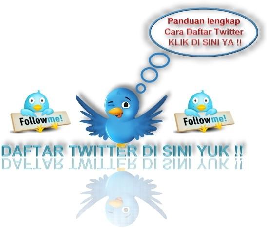Cara daftar twitter Baru atau Membuat sebuah akun di twitter 2012