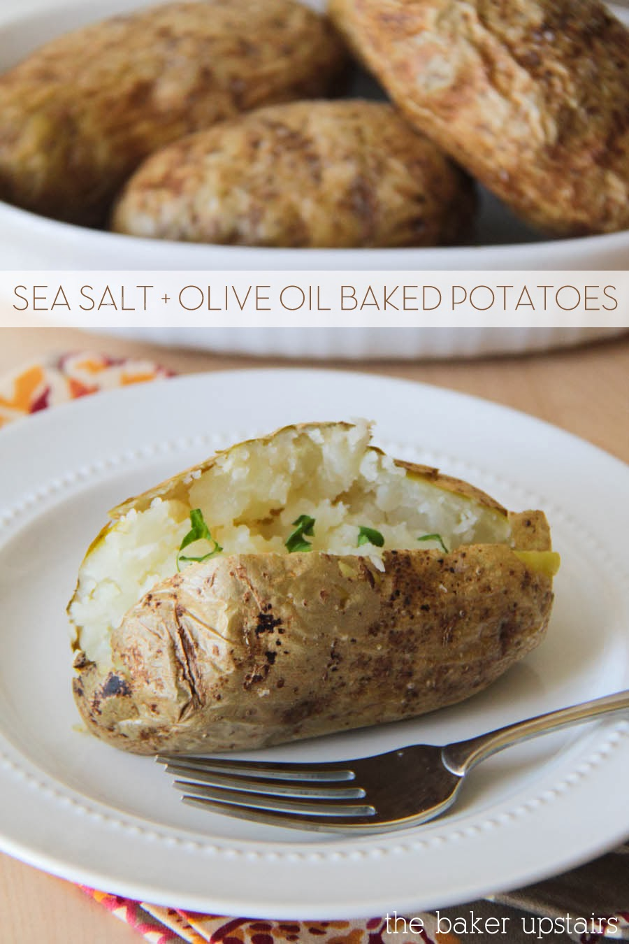the baker upstairs: sea salt and olive oil baked potatoes