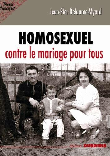 Homosexuel Contre Le Mariage Pour Tous
