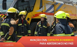 Aviação Civil capacita bombeiros para aeródromos no País