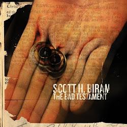 Scott H. Biram – The Bad Testament (2017)