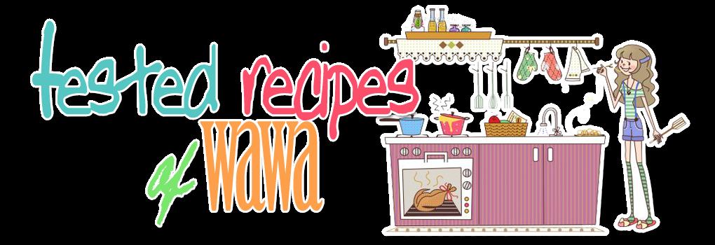 Tested Recipes of Wawa