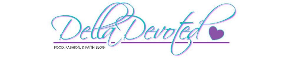 Della Devoted!