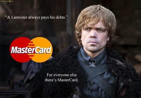 lanister always pays hi debt game of thrones memes