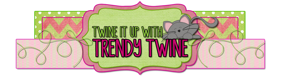 Twine It Up! with Trendy Twine
