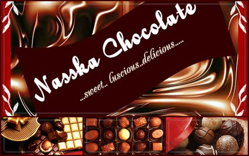 ~Nasska Chocolate~