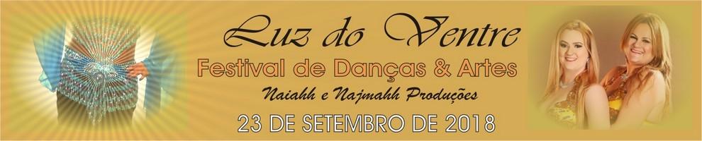 Luz do Ventre Festival de Dança do Ventre, Danças Orientais, Ocidentais e Artes