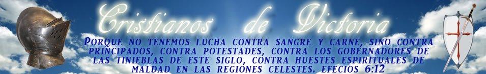 CRISTIANOS DE VICTORIA