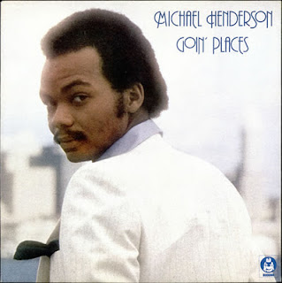 MICHAEL HENDERSON - GOIN\' PLACES (1977)