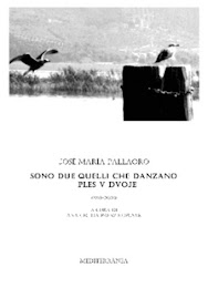 PALLAORO: Sono due quelli che danzano, Ed. Mediterránea, 2013
