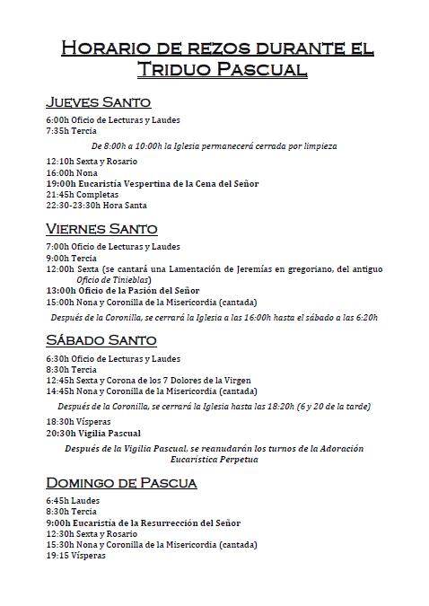 Horario de rezos dutante el Triduo Pascual.