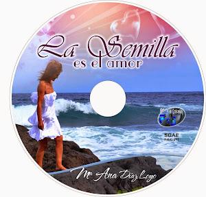 """Consigue el Disco """"La Semilla es el Amor"""""""