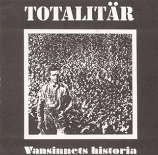 Totalitär - Totalitär