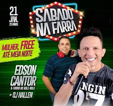 DIA 21/01 - SÁBADO DA FARRA, ÀS 21h, NA ART CHOPPERIA, COM EDSON CANTOR E DJ HALLEN
