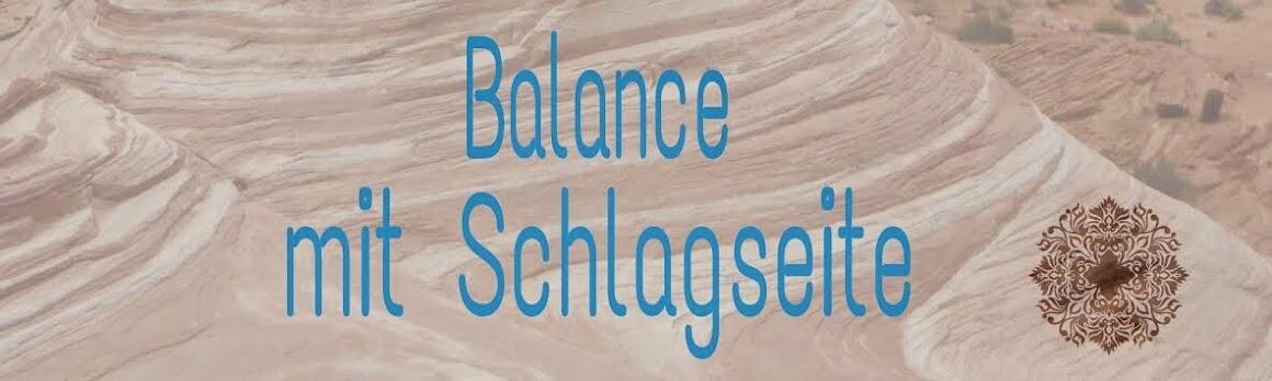 Balance mit Schlagseite