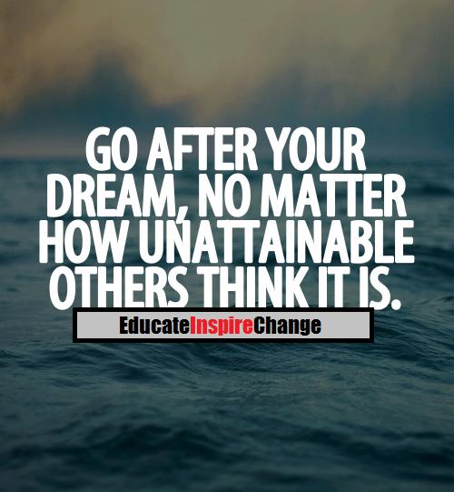 Följ din dröm!
