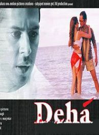 Deha movie