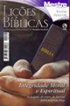 Espaço Escola Bíblica Dominical: Integridade Moral e Espiritual