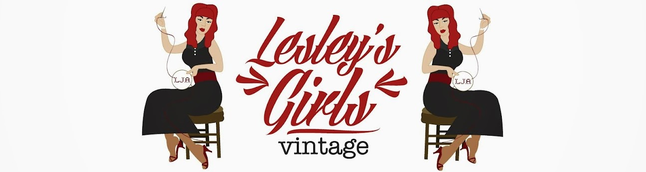 Lesley's Girls- Vintage Lifestyle and Fashion Blog