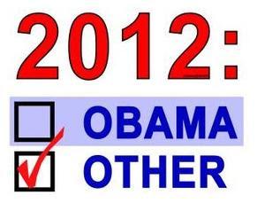 http://1.bp.blogspot.com/-LeKanJRZSSE/Tyrsn7KNSdI/AAAAAAAAACk/hMpGF5cy5_A/s350/Anyone-But-Obama.jpg