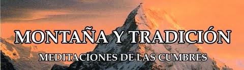 montaña y tradición - meditaciones de las cumbres
