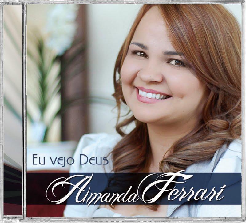 Amanda Ferrari – Eu Vejo Deus