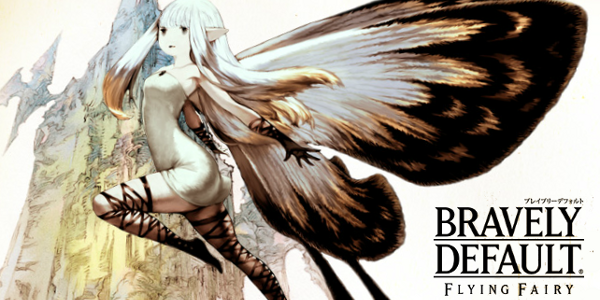 [Image: bravely_default_flying_fairy-600x300.png]