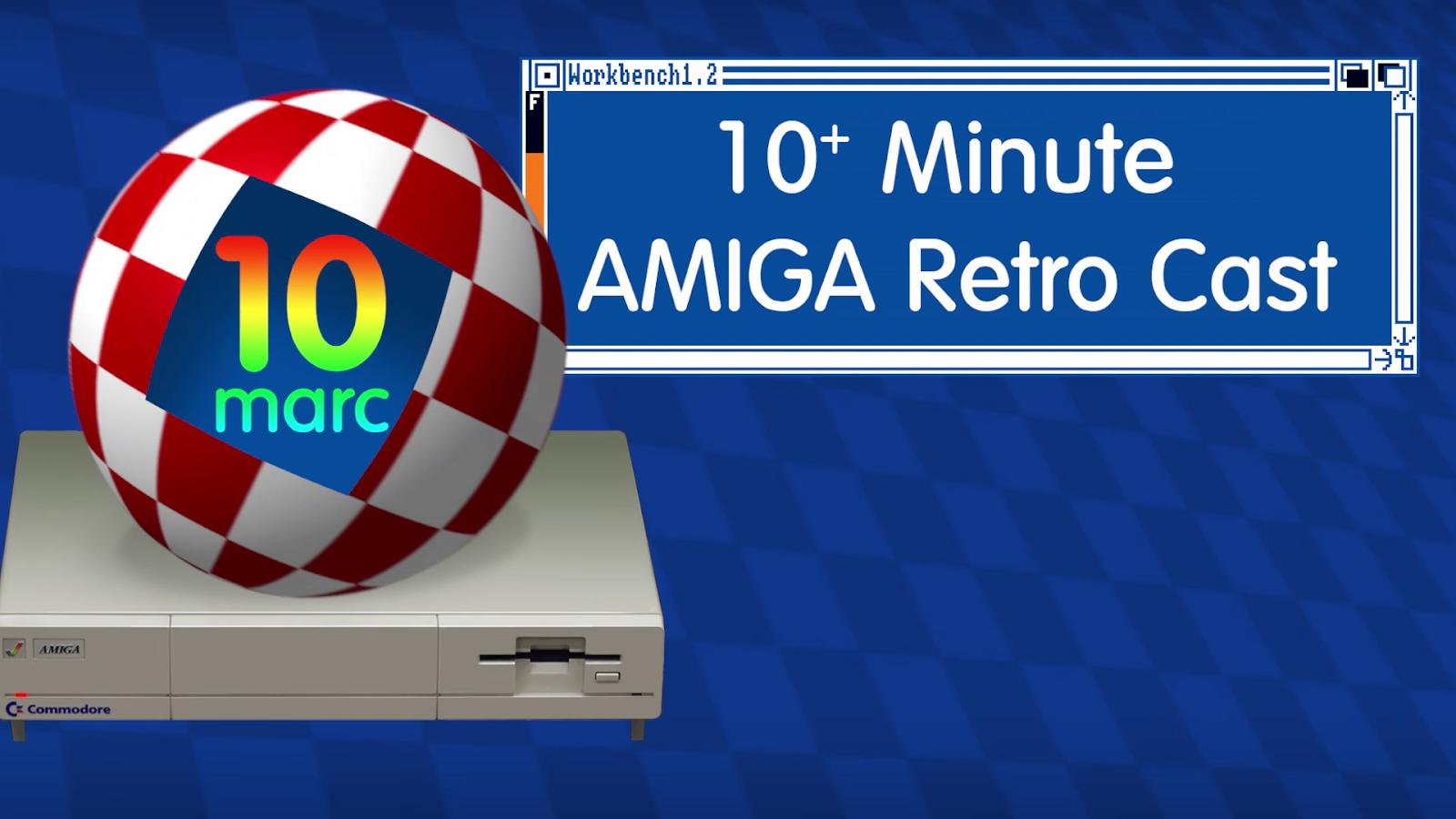 10 Minute Amiga Retro Cast