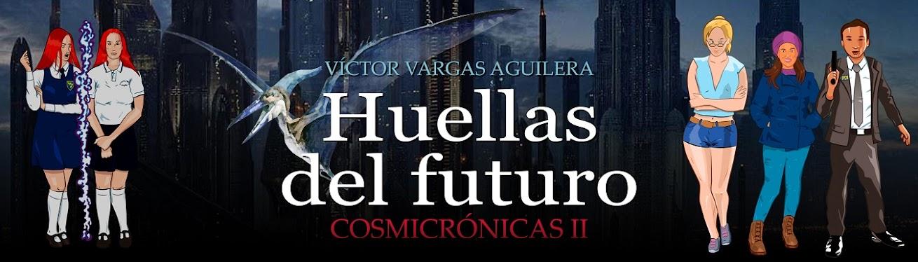 Cosmicrónicas 2: Huellas del Futuro
