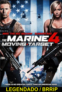 Assistir The Marine 4 Moving Target Online