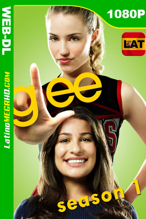 Glee (Serie de TV) Temporada 1 Latino HD WEB-DL 1080P ()