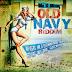 OLD NAVY RIDDIM CD (2013)