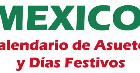 Calendario Laboral México 2015 ~ Feriados y Asuetos 2017