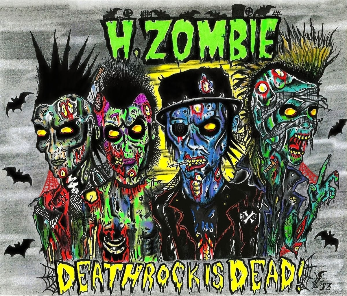 H. Zombie: Deathrock is Dead.