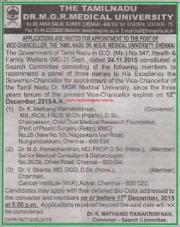 Applications are invited for Vice Chancellor Post in The Tamil Nadu Dr MGR Medical University Chennai