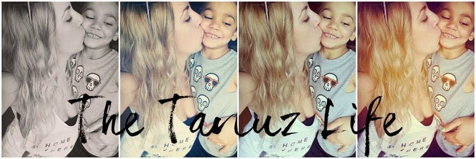 The Tanuz Life