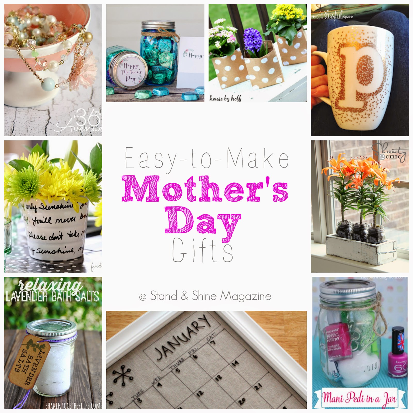 Stand Shine Magazine Easy To Make Mother 39 S Day Gifts