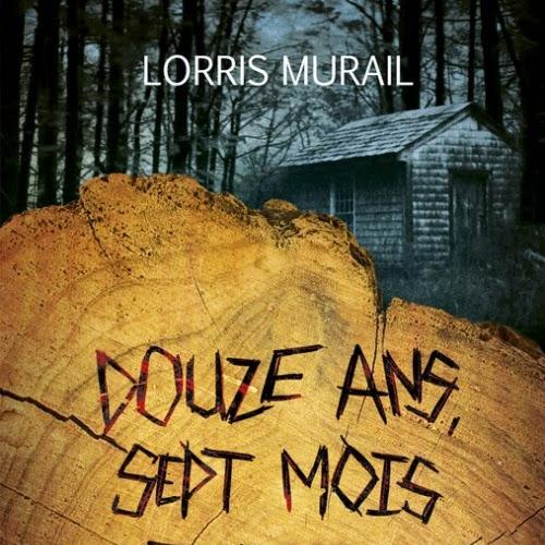 Douze ans, sept mois et onze jours de Lorris Murail