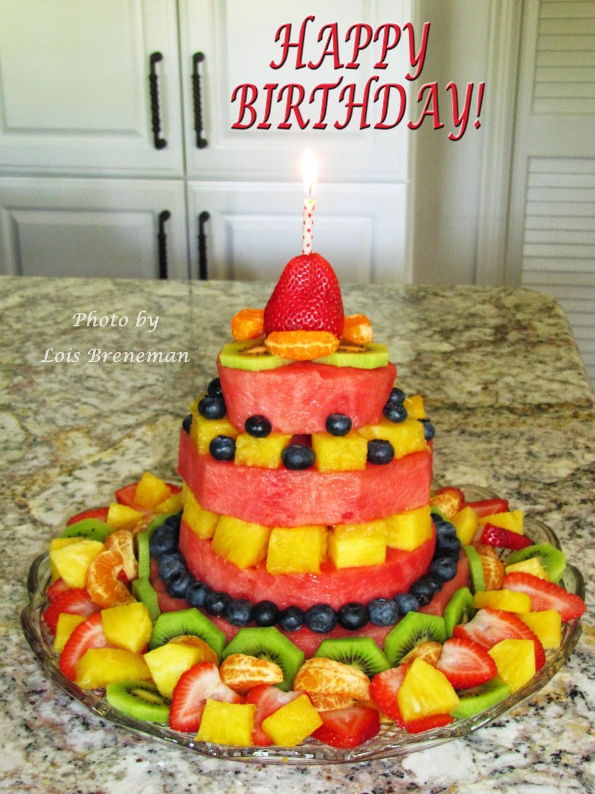 Heart To Heart Recipes Fresh And Fancy Fruit Birthday Cake