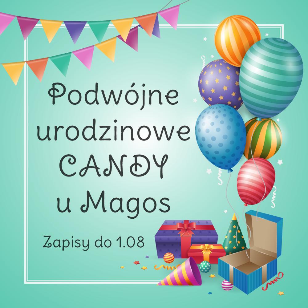 Zapraszam na podwójne urodzinowe Candy :)