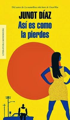 http://laantiguabiblos.blogspot.com.es/2013/05/asi-es-como-la-pierdes-junot-diaz.html