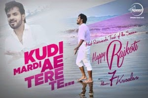 kudi-mardi-ai-tere-te-lyrics-happy-raikoti-hd-video-mp3-download