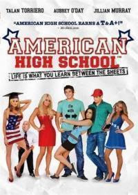 American High School 2009 Hollywood Movie Watch Online